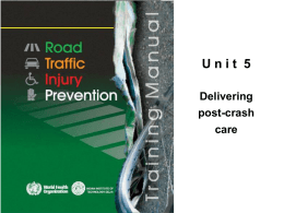 U n i t  5 Delivering post-crash care