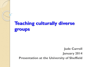 Teaching culturally diverse groups Jude Carroll January 2014