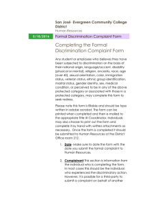 Completing the Formal Discrimination Complaint Form San José· Evergreen Community College District