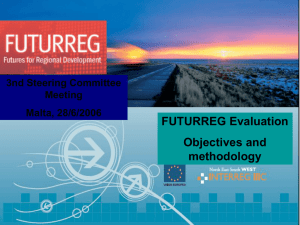 FUTURREG Evaluation Objectives and methodology 3nd Steering Committee