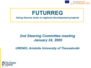 FUTURREG 2nd Steering Committee meeting January 24, 2005 URENIO, Aristotle University of Thessaloniki