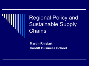 Regional Policy and Sustainable Supply Chains Martin Rhisiart