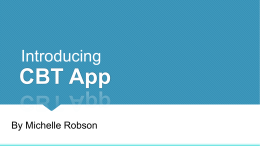 CBT App Introducing By Michelle Robson