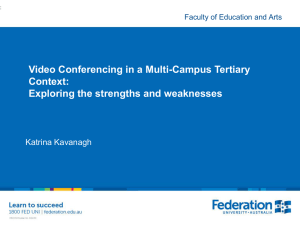 Video Conferencing in a Multi-Campus Tertiary Context: Exploring the strengths and weaknesses