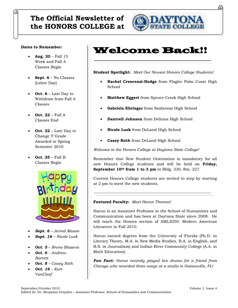 Welcome Back!! The Official Newsletter of the HONORS COLLEGE at