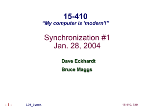 "Synchronization #1 Jan. 28, 2004 15-410 ""My computer is 'modern'!"""