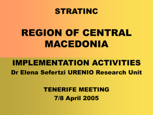 REGION OF CENTRAL MACEDONIA STRATINC IMPLEMENTATION ACTIVITIES