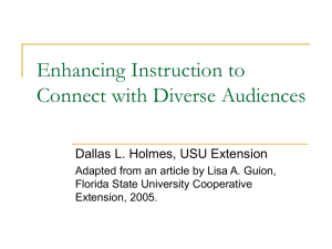 Enhancing Instruction to Connect with Diverse Audiences Dallas L. Holmes, USU Extension
