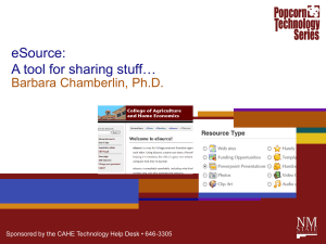 eSource: A tool for sharing stuff… Barbara Chamberlin, Ph.D.