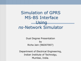 Simulation of GPRS MS-BS Interface Using ns