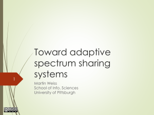 Toward adaptive spectrum sharing systems 1
