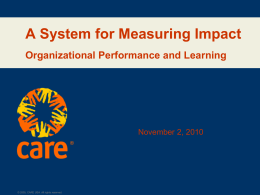 A System for Measuring Impact Organizational Performance and Learning November 2, 2010 ®