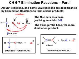 – Part I CH 6-7 Elimination Reactions