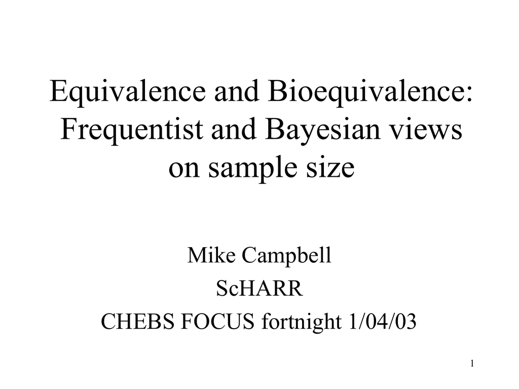 Equivalence and Bioequivalence: Frequentist and Bayesian