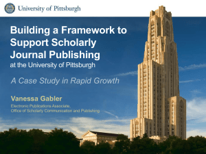 Building a Framework to Support Scholarly Journal Publishing
