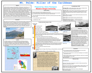 Mt. Pelée: Killer of the Caribbean Prepared by: Alicia Thompson