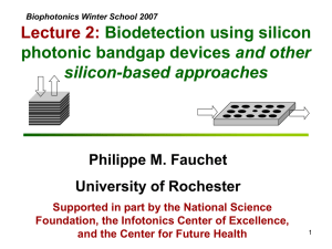 Lecture 2: Biodetection using silicon and other silicon-based approaches