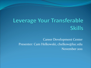 Career Development Center Presenter: Cam Helkowski, November 2011