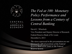 The Fed at 100: Monetary Policy Performance and Central Banking