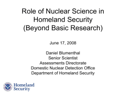 Role of Nuclear Science in Homeland Security (Beyond Basic Research)