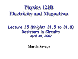 Physics 122B Electricity and Magnetism Lecture 15 (Knight: 31.5 to 31.8)