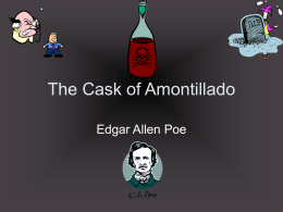 monstresor as an unreliable narrator in the short story the cask of amontillado by edgar allan poe Narrative essay after the cassk of amontillado fourty nine years later and i had relived the day i killed fortunato in my head about one thousand times, but.
