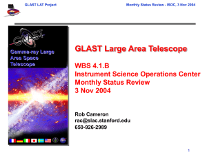 GLAST Large Area Telescope WBS 4.1.B Instrument Science Operations Center Monthly Status Review