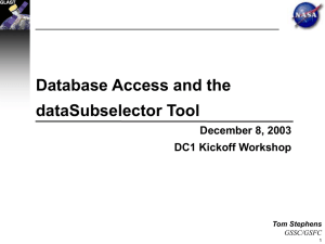 Database Access and the dataSubselector Tool December 8, 2003 DC1 Kickoff Workshop