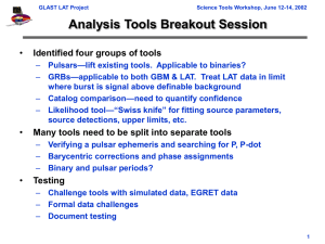 Analysis Tools Breakout Session • Identified four groups of tools