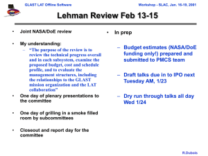 Lehman Review Feb 13-15 • In prep Budget estimates (NASA/DoE