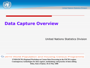 Data Capture Overview United Nations Statistics Division