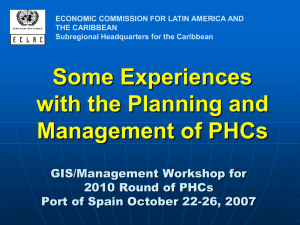 Some Experiences with the Planning and Management of PHCs GIS/Management Workshop for