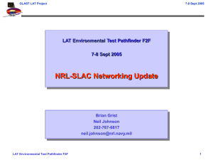 NRL-SLAC Networking Update LAT Environmental Test Pathfinder F2F 7-8 Sept 2005 Brian Grist