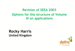 Rocky Harris Revision of SEEA 2003 Options for the structure of Volume