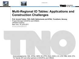 Multi-Regional IO Tables: Applications and Construction Challenges