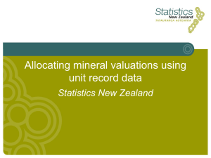 Allocating mineral valuations using unit record data Statistics New Zealand