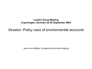 Session: Policy uses of environmental accounts London Group Meeting
