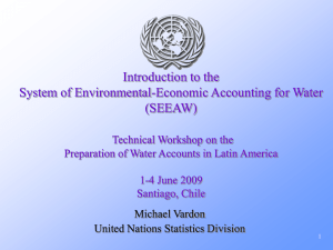 Introduction to the System of Environmental-Economic Accounting for Water (SEEAW)