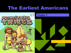 The Earliest Americans Chapter 3