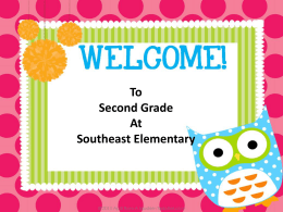 To Second Grade At Southeast Elementary