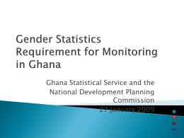 Ghana Statistical Service and the National Development Planning Commission 27 January 2009