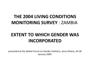 THE 2004 LIVING CONDITIONS MONITORING SURVEY EXTENT TO WHICH GENDER WAS INCORPORATED