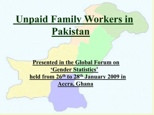 Unpaid Family Workers in Pakistan Presented in the Global Forum on 'Gender Statistics'