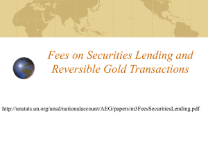 Fees on Securities Lending and Reversible Gold Transactions