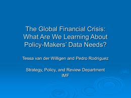 The Global Financial Crisis: What Are We Learning About Makers' Data Needs? Policy-