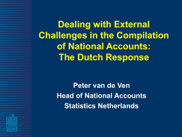 Dealing with External Challenges in the Compilation of National Accounts: The Dutch Response