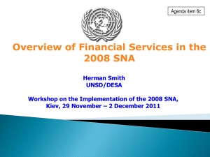 Overview of Financial Services in the 2008 SNA