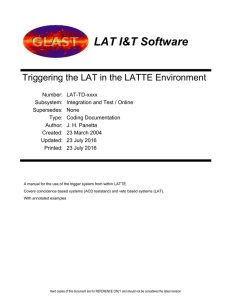 LAT I&T Software  Triggering the LAT in the LATTE Environment
