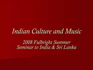 Indian Culture and Music 2008 Fulbright Summer