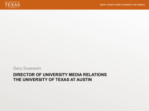 DIRECTOR OF UNIVERSITY MEDIA RELATIONS THE UNIVERSITY OF TEXAS AT AUSTIN